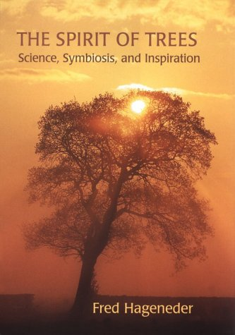 9780826413352: The Spirit of Trees: Science, Symbiosis, and Inspiration