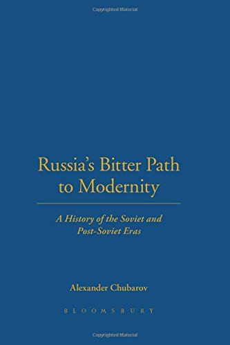 9780826413505: Russia's Bitter Path to Modernity: A History of the Soviet and Post-Soviet Eras