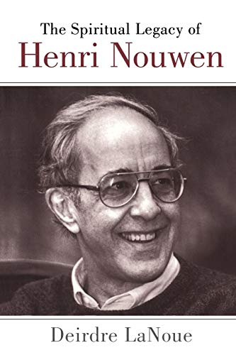 9780826413635: The Spiritual Legacy of Henri Nouwen