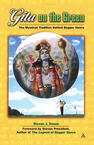 9780826413659: Gita on the Green: The Mystical Tradition Behind Bagger Vance