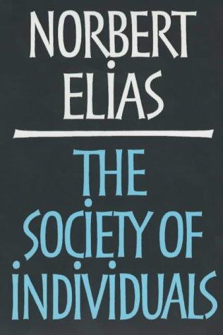 Society of Individuals: Norbert Elias