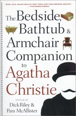 9780826413758: The Bedside, Bathtub & Armchair Companion to Agatha Christie (Bedside Bathtub & Armchair Companions)