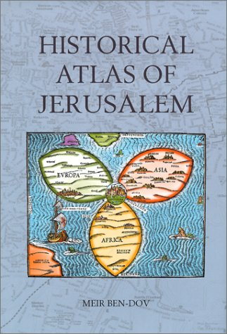 9780826413796: Historical Atlas of Jerusalem