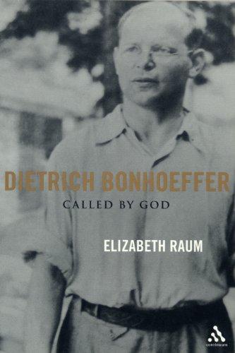 9780826413802: Dietrich Bonhoeffer: Called by God
