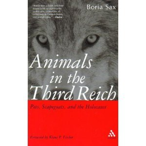 9780826414083: Animals in the Third Reich: Pets, Scapegoats, and the Holocaust