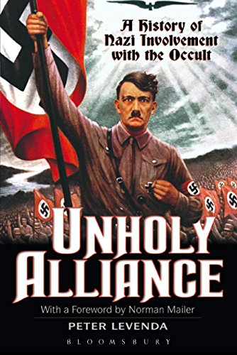 9780826414090: Unholy Alliance: A History of Nazi Involvement with the Occult