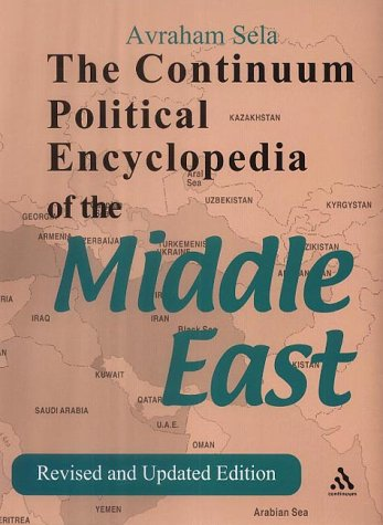 9780826414137: Continuum Political Encyclopedia of the Middle East: Revised and Updated Edition