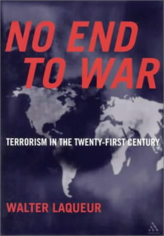 9780826414359: No End to War: Terrorism in the Twenty-First Century