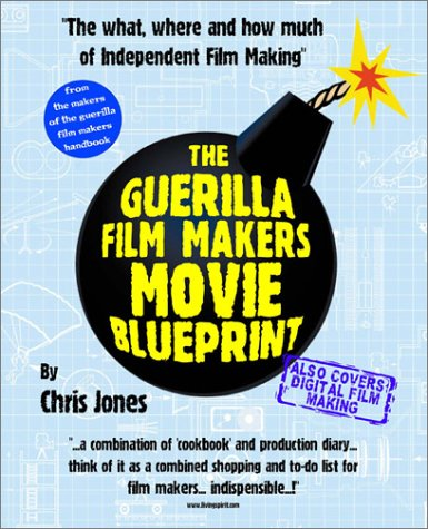 9780826414533: Guerilla Film Makers Movie Blueprint