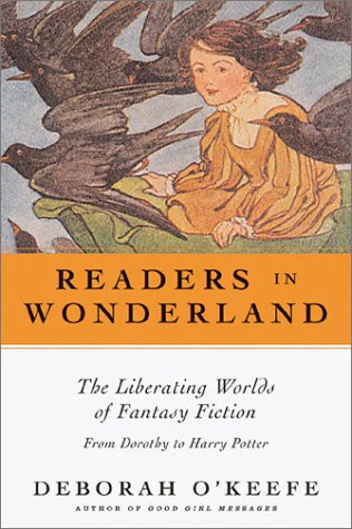 9780826414694: Readers In Wonderland: The Liberating Worlds of Fantasy Fiction