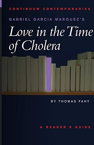9780826414755: Gabriel García Marquez's Love in the Time of Cholera (Continuum Contemporaries)
