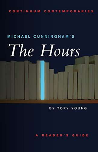 9780826414762: Michael Cunningham's The Hours: A Reader's Guide (Continuum Contemporaries)