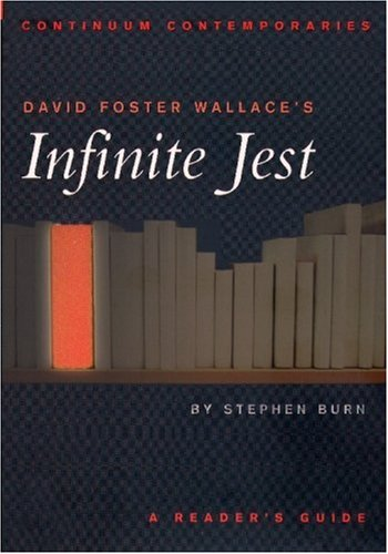 9780826414779: David Foster Wallace's Infinite Jest: A Reader's Guide (Continuum Contemporaries)