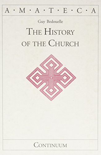9780826414809: The History of the Church (Handbooks of Catholic Theology)