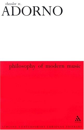 9780826414908: Philosophy of Modern Music (Athlone Contemporary European Thinkers Series)