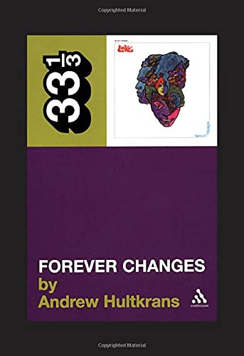 9780826414939: Love's Forever Changes: 2 (33 1/3)