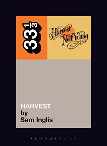 9780826414953: Neil Young's Harvest (Thirty Three and a Third series)