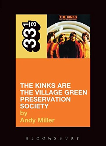 9780826414984: The Kinks' the Kinks Are the Village Green Preservation Society (33 1/3)