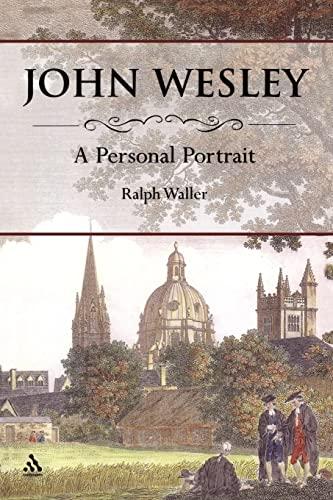 9780826415127: John Wesley: A Personal Portrait