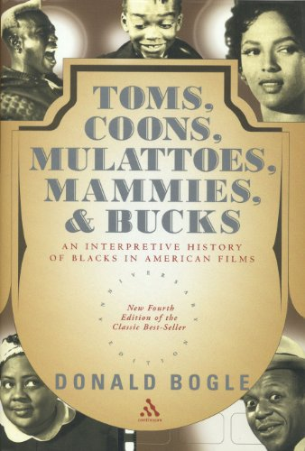 9780826415189: Toms, Coons, Mulattoes, Mammies and Bucks: An Interpretive History of Blacks in American Films
