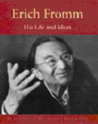9780826415196: Erich Fromm: His Life and Ideas An Illustrated Biography