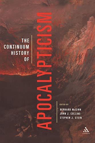 Continuum History of Apocalypticism: Bernard McGinn, Stephen
