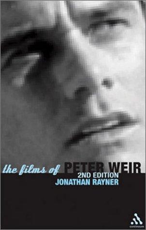 9780826415349: The Films of Peter Weir