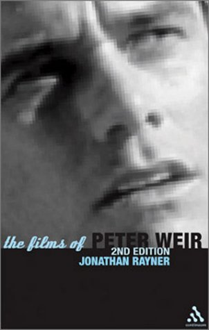 9780826415349: The Films of Peter Weir: 2nd Edition