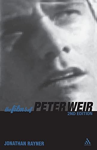 9780826415356: The Films of Peter Weir