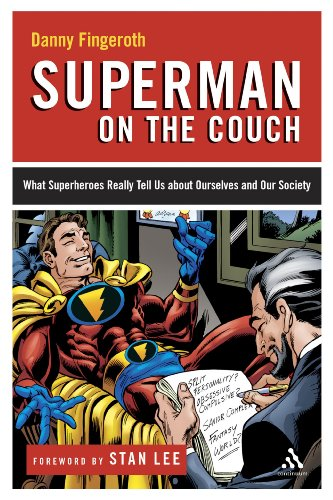 9780826415394: Superman on the Couch: What Superheroes Really Tell Us About Ourselves and Our Society