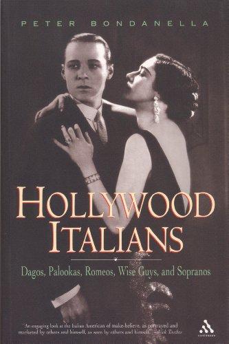 9780826415448: Hollywood Italians: Dagos, Palookas, Romeos, Wise Guys, and Sopranos