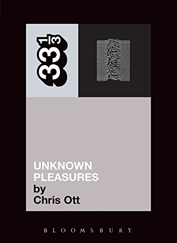 9780826415493: Joy Division's Unknown Pleasures (Thirty Three and a Third series)