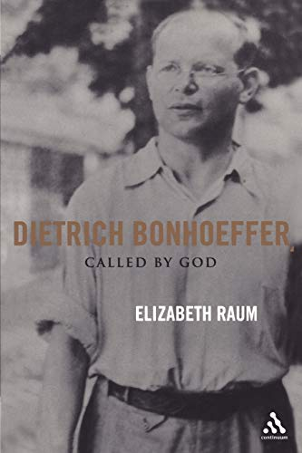 9780826415547: Dietrich Bonhoeffer: Called by God