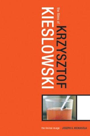 9780826415585: Films of Krzysztof Kieslowski: The Liminal Image