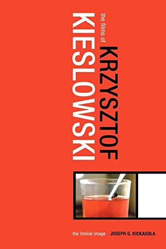 9780826415592: The Films of Krzysztof Kieslowski: The Liminal Image