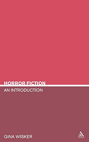 9780826415615: Horror Fiction: An Introduction (Literary Genres)