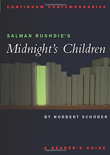 9780826415752: Salman Rushdie's Midnight's Children: A Reader's Guide (Continuum Contemporaries)