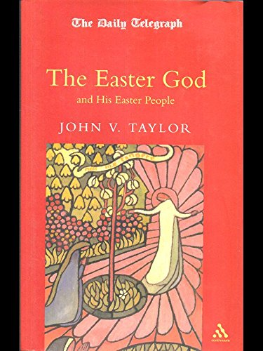 9780826415905: The Easter God and His Easter People