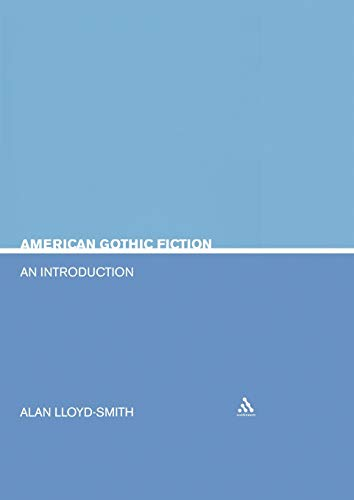 9780826415950: American Gothic Fiction: An Introduction (Literary Genres)