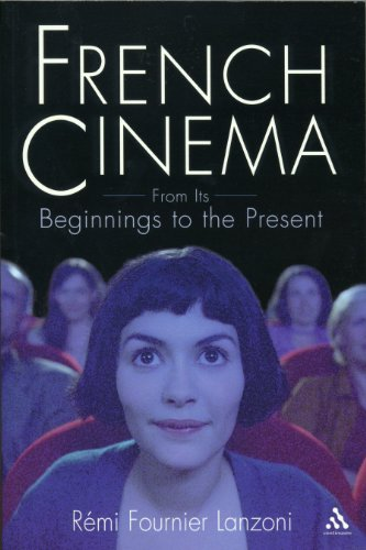 9780826416001: French Cinema: From Its Beginnings to the Present