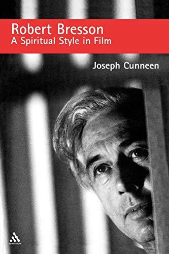 9780826416056: Robert Bresson: A Spiritual Style in Film