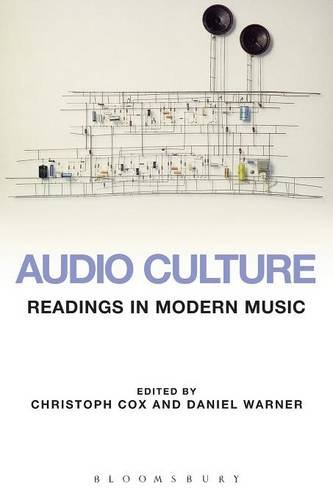 9780826416155: Audio Culture: Readings in Modern Music