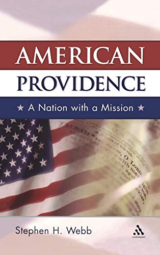 9780826416230: American Providence: A Nation with a Mission