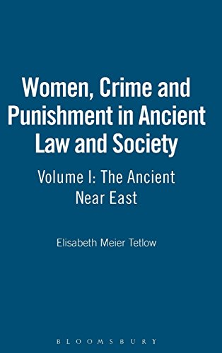 9780826416285: Women, Crime and Punishment in Ancient Law and Society: Volume 1: The Ancient Near East
