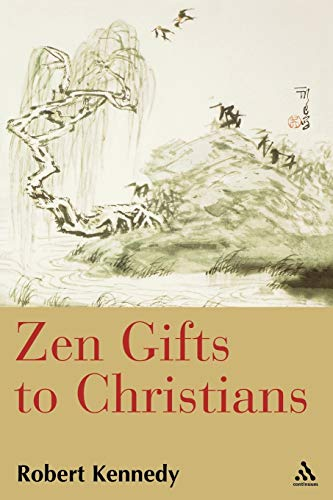 9780826416544: Zen Gifts to Christians