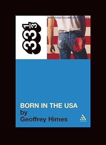 9780826416612: Born in the U.S.A (33 1/3)