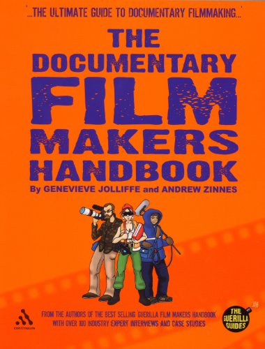 9780826416650: The Documentary Film Makers Handbook: A Guerilla Guide
