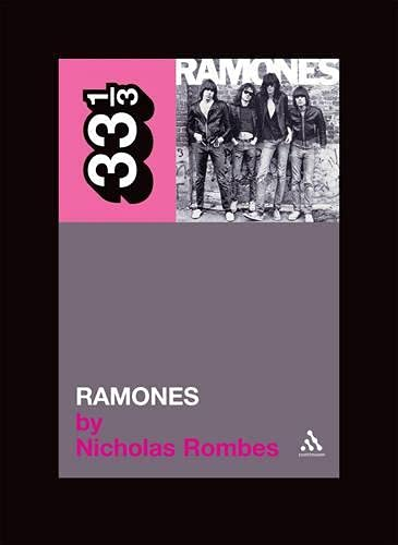 9780826416711: The Ramones' Ramones (33 1/3)