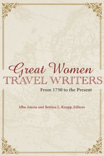 9780826416834: Great Women Travel Writers: From 1750 to the Present