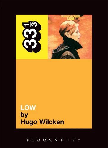 9780826416841: David Bowie's Low (33 1/3)